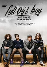 Cover Fall Out Boy - Work Hard, Play Harder [DVD]